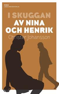 i-skuggan-av-nina-och-henrik